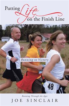 Putting Life on the Finishing Line