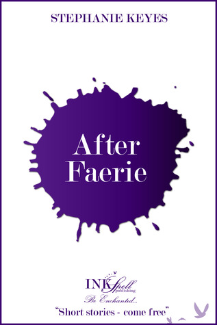After Faerie