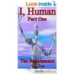 I, Human Part One The Renaissance