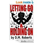 Letting Go & Holding On