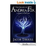 The Shade of Andrea Fox: A Book of The End
