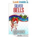 Silver Bells: A Christmas Novella