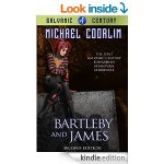 Bartleby and James: Edwardian Steampunk Chronicle