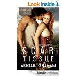 Scar Tissue: Paradise Falls, Book 1